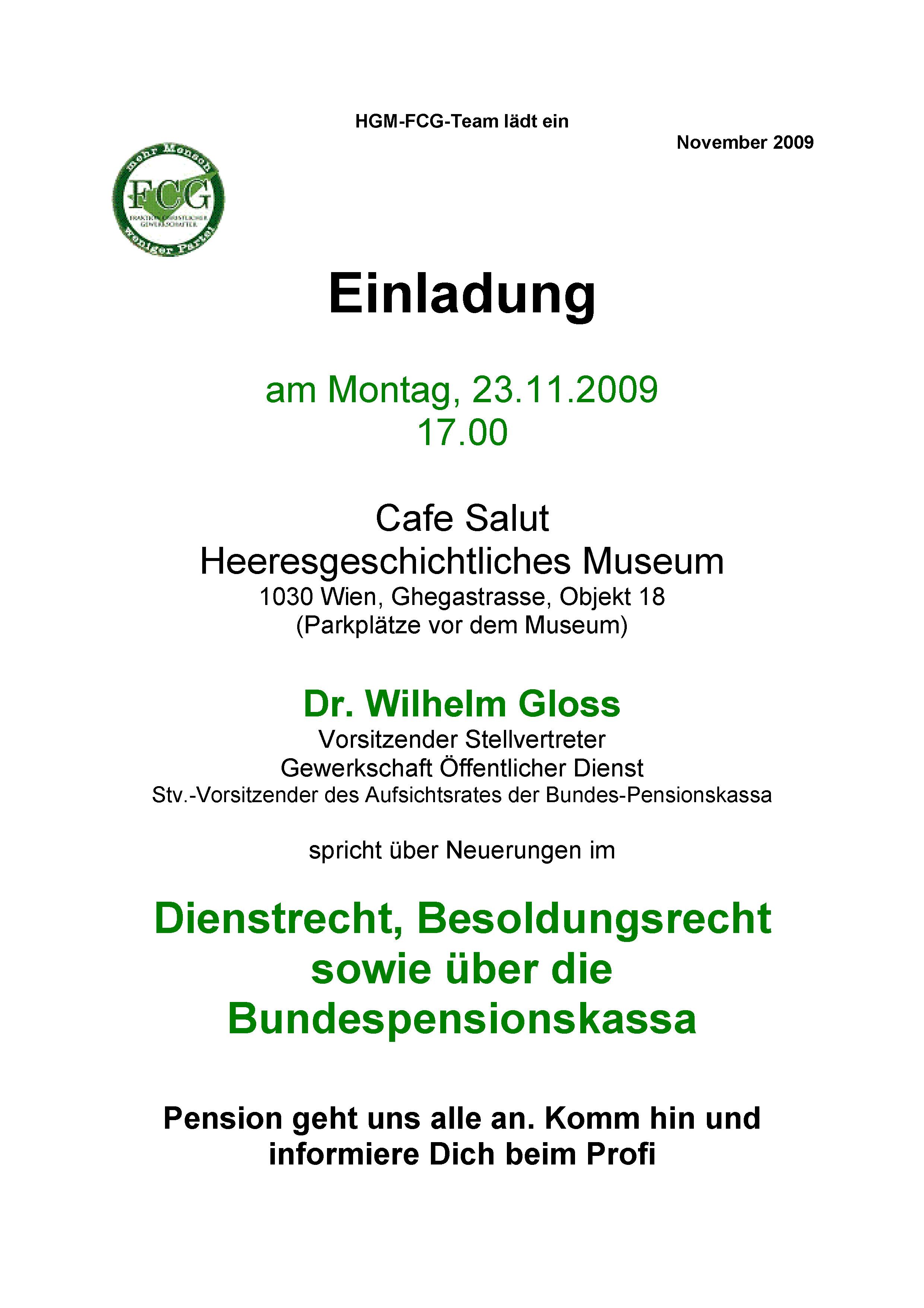 HGM: Vortrag Dr. Wilhelm GLOSS; 23. November 2009, 17:00 ...